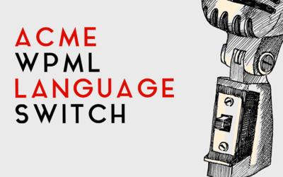 Scopri Acme WPML Language Switch Plugin