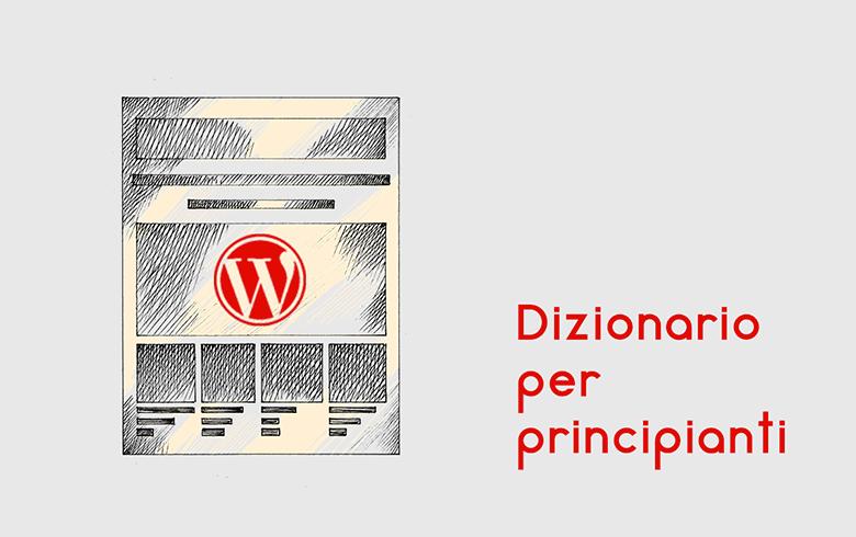 WordPress: dizionario per principianti